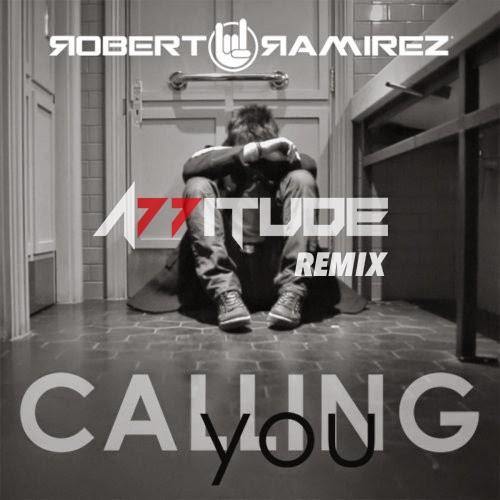 Rober Ramirez - Calling You