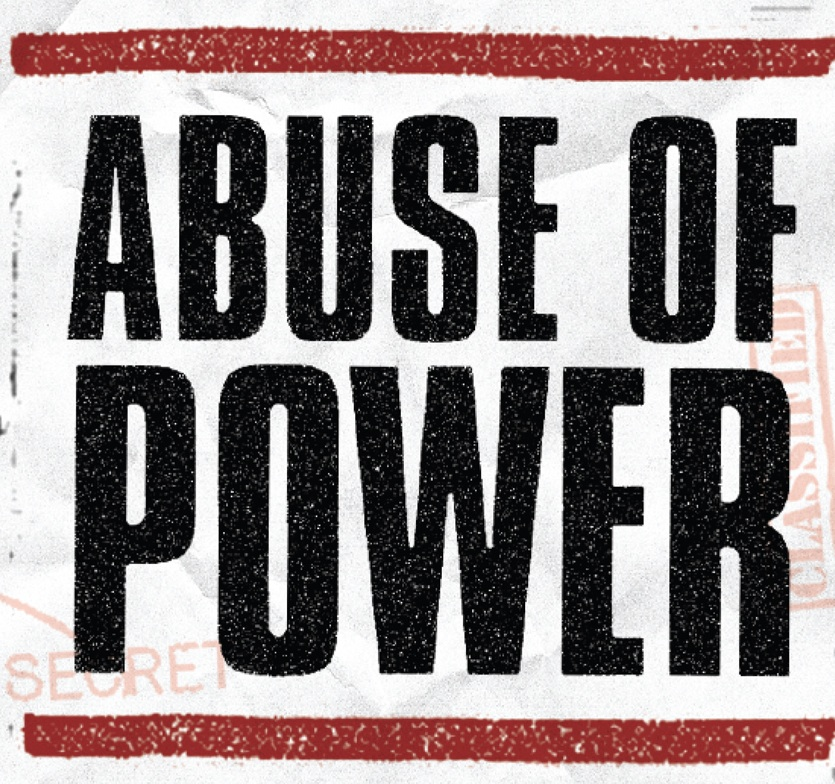 the abuse and misuse of power Abuse of power is in the spotlight, mostly focused on sexual misconduct  power  is woven into human life and is often misused in many forms.