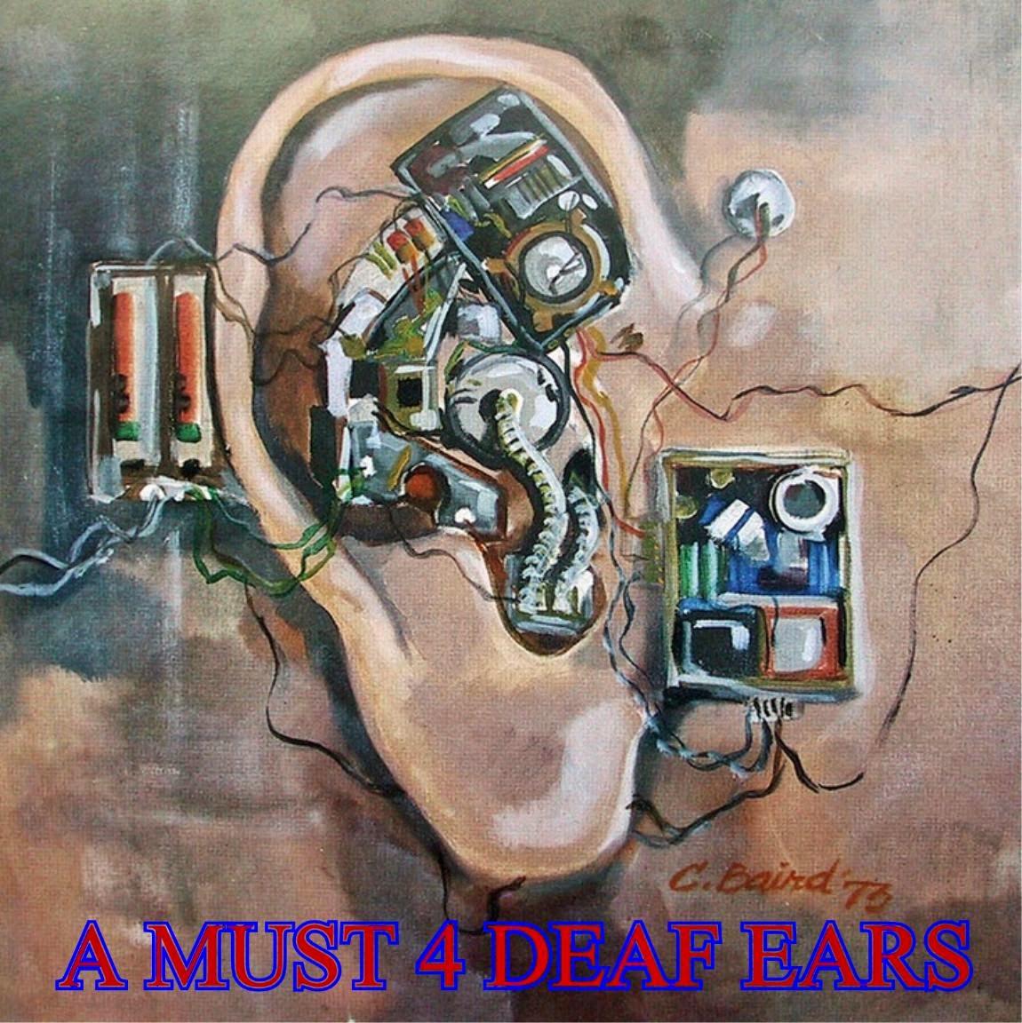 A MUST 4 DEAF EARS
