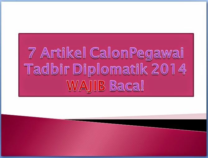 7 Artikel Calon PTD M41 (01 November 2014) WAJIB Baca!