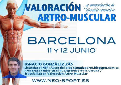 Valoración artro-muscular en Barcelona, 11-12 Junio