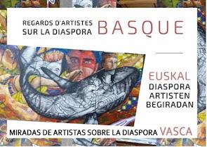 "EXPOSICIÓN ITINERANTE "" MIRADAS DE ARTISTAS SOBRE LA DIÁSPORA VASCA """