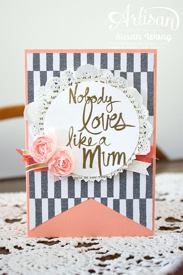 Mum's Love Card ~ Susan Wong
