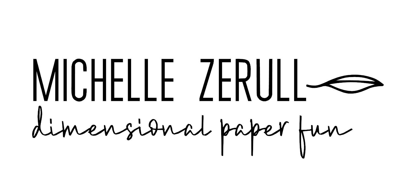 Michelle Zerull Dimensional Paper Fun
