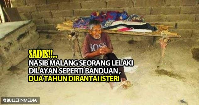 Nasib Malang Seorang Lelaki Dilayan Seperti 'Banduan', Dua Tahun Dirantai Isteri