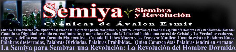 Semiya, Siembra y Revolucion