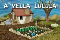 A Vella Lulula