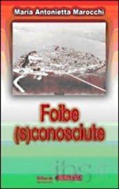FOIBE (S)CONOSCIUTE