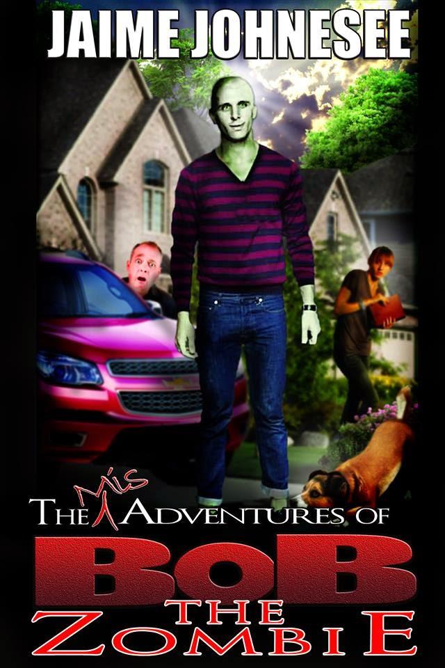 http://www.amazon.com/Misadventures-Bob-Zombie-Jaime-Johnesee-ebook/dp/B00PDDRI6I/