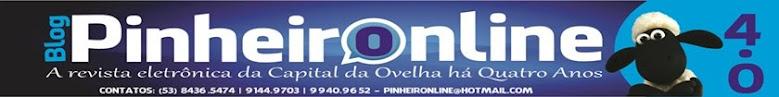 PinheirOnline ~ A Revista Eletrônica da Capital da Ovelha