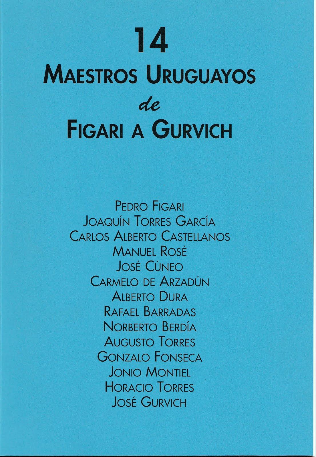 14 Maestros Uruguayos de Figari a Gurvich
