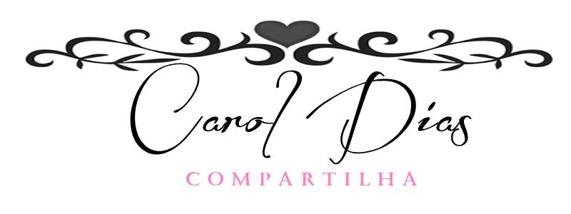 Carol Dias Compartilha