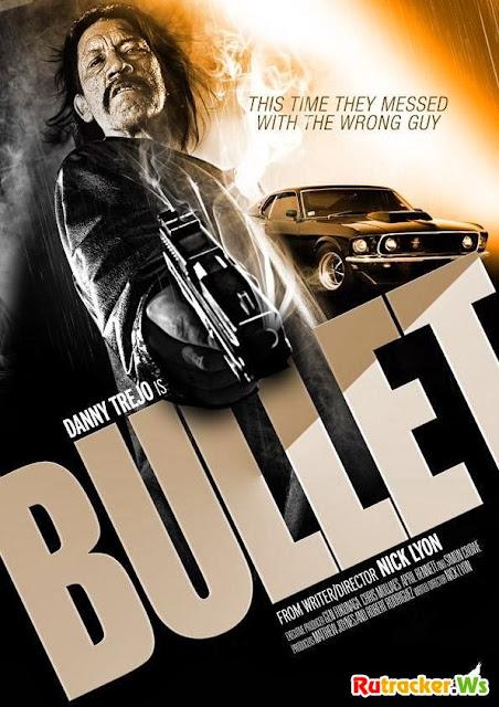 Viên Đạn Lửa - Bullet (2014)