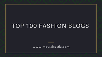 Top 100 fashion blogs