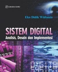 Sistem Digital; Analisis, Desain dan Implementasi