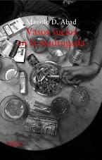 Ediciones impresas:                                                    Vasos sucios en la madrugada