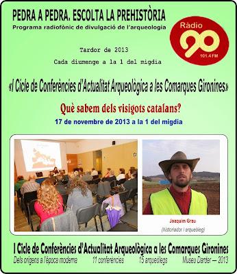 http://actualitatarqueologicagirona.blogspot.com.es/2013/11/17-de-novembre-de-2013-radio-90-capitol.html