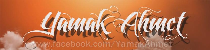 Yamak Ahmet - Blog Sayfası