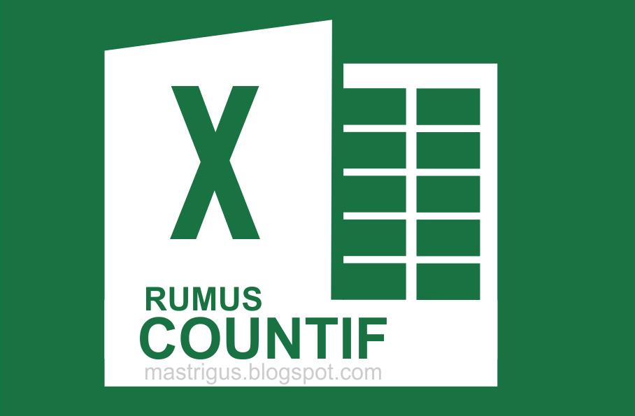 Fungsi Rumus COUNTIF di Microsoft Excel 2013