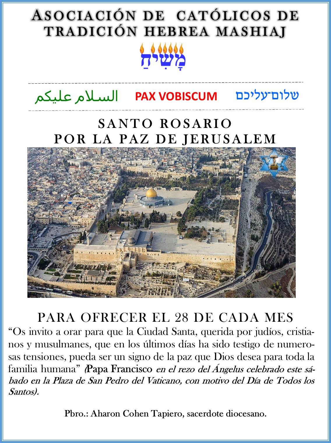 Santo Rosario por la Paz de Jerusalem