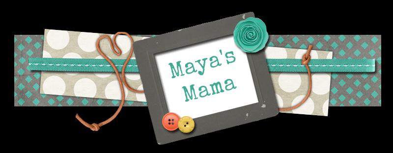Maya's Mama