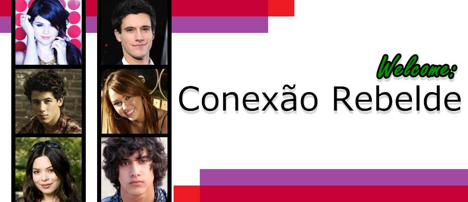 ...::Conexão Rebelde::...