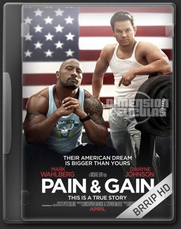 Pain & Gain (BRRip HD Español Latino) (2013)