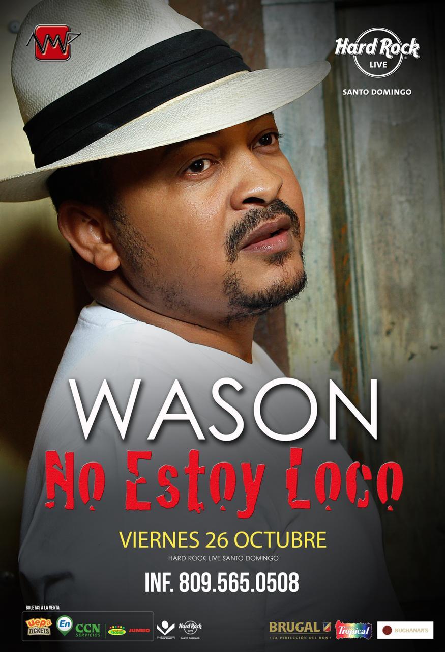 """Wason """"No Estoy Loco"""" Viernes 26 de octubre, 10pm, Teatro Nacional"""