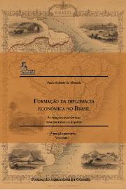 Formação da Diplomacia Econômica no Brasil (livro PRA)