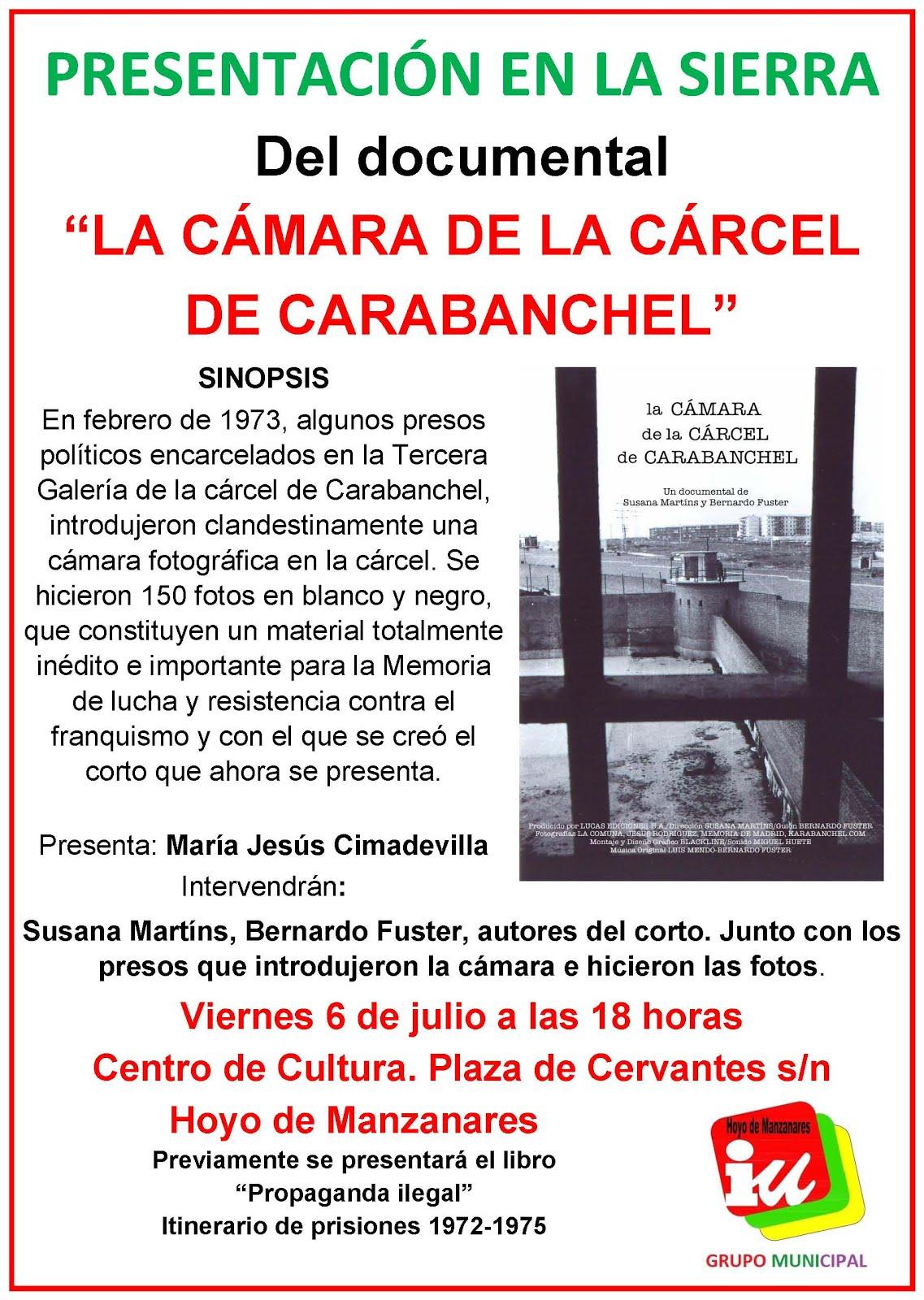"""LA CÁMARA DE LA CÁRCEL DE CARABANCHEL"""