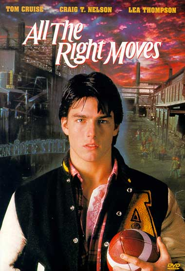 All the Right Moves movie