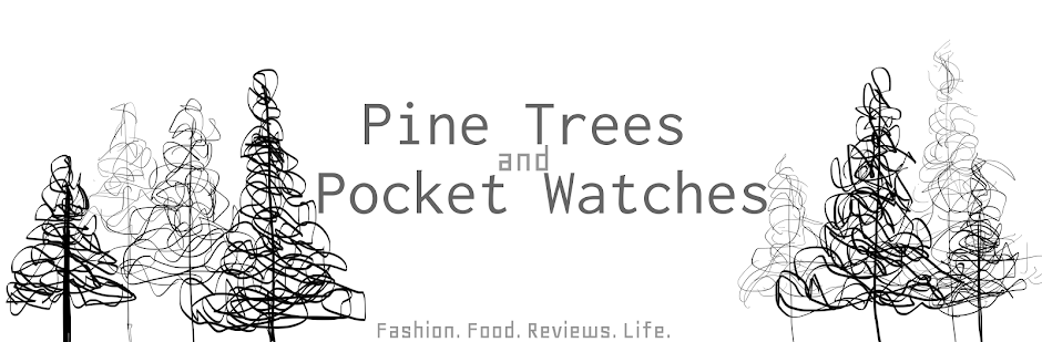 Pine Trees and Pocket Watches