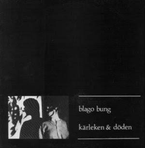 Blago Bung-Kärleken & Döden