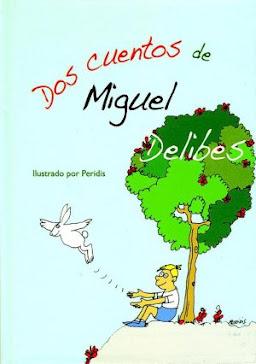 DOS CUENTOS DE MIGUEL