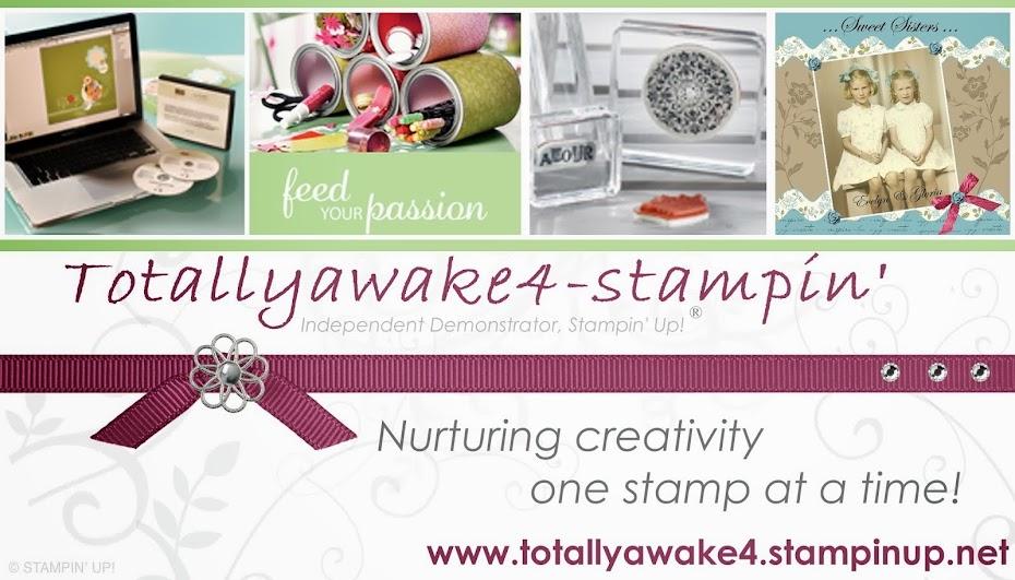 Totallyawake4-stampin'
