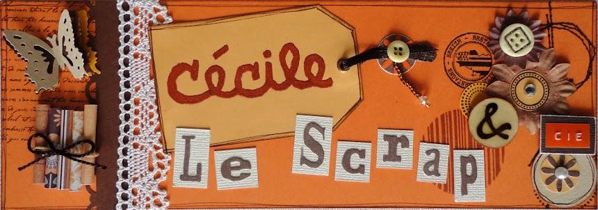 Cécile le scrap & Cie
