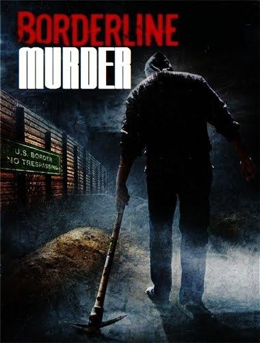 Ver Matanza En La Frontera (Borderline Murder) (2011)  Online
