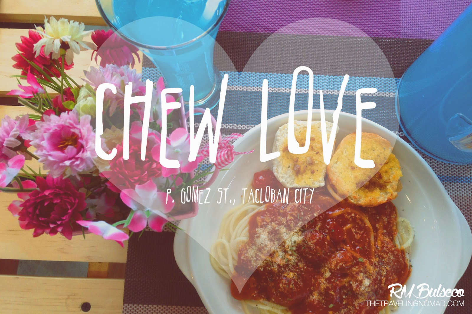 Chew Love Tacloban City