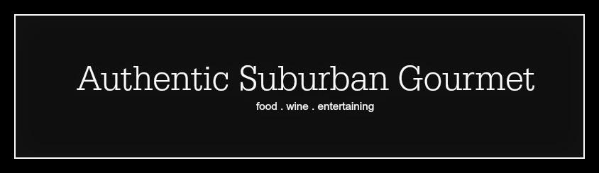 Authentic Suburban Gourmet
