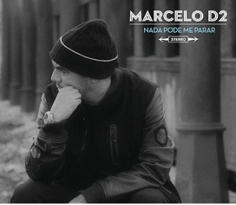 Download – CD Marcelo D2 – Nada Pode Me Parar