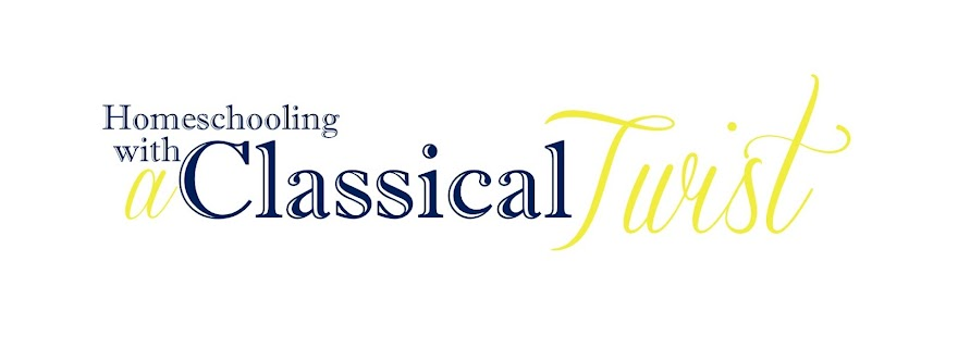 Homeschooling with a Classical Twist