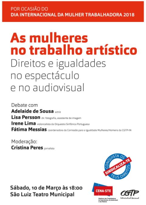 «As mulheres no trabalho artístico/Direitos e igualdades no espectáculo e no audiovisual»| 10 MARÇO