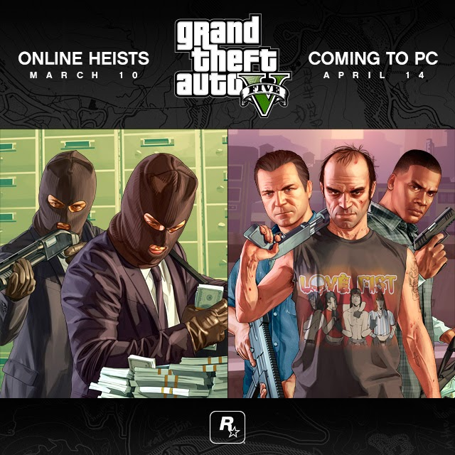 Grand Theft Auto V Online Heists Coming March 10th With PC Version Out April 14th - We Know Gamers