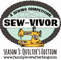 http://www.familyeverafterblog.com/2014/07/sewvivor-3-quilters-edition-auditions.html