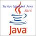 [Tự học lập trình Java] Bài 5: Lớp (class) và đối tượng (object) trong Java