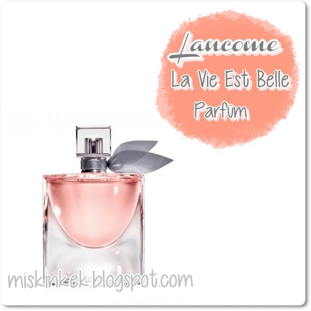 miskinkek,parfüm yorumu,parfum,lancome,parfum yorumu