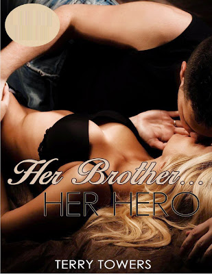 Her brother… Her hero – Terry Towers