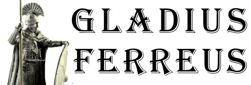 GLADIUS FERREUS