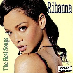 Rihanna – The Best Songs   2013