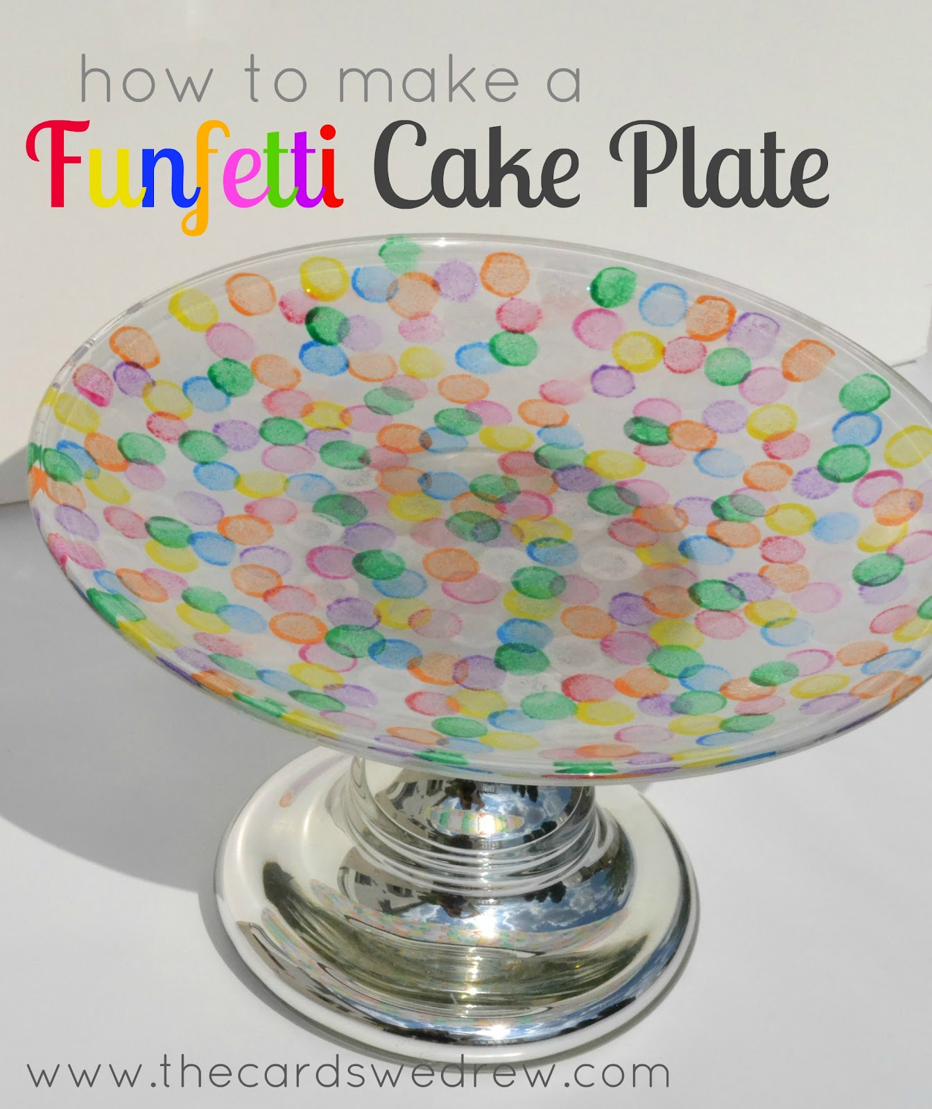 sc 1 st  The Cards We Drew & Funfetti Cake Plate - The Cards We Drew